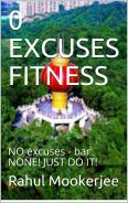 The 0 Excuses Fitness System